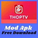 Popular Video Streaming App- Thop tv app mod apk (live cricket match-ipl 2021) latest version [guide, online, official] free download android
