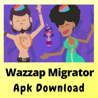 Wazzap Migrator Apk Mod (Full, Cracked) Free Download For Android