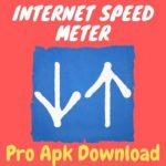 Internet Speed Meter Pro Mod Apk (Premium, Paid, Cracked full) Latest Version Free Download For Android