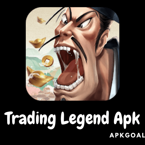 Trading Legend Apk Latest Version Free Download For Android