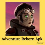 Adventure Reborn Apk Latest Version Free Download For Android